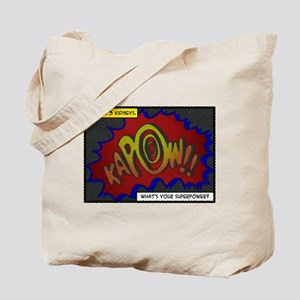 I have 3 kidneys. Whats your superpower? Tote Bag