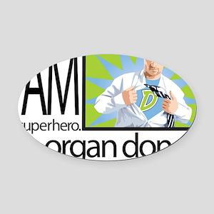 I am a superhero. I am an organ donor. Oval Car Ma