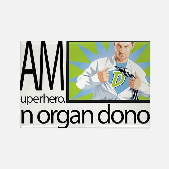 I am a superhero. I am an organ donor. Magnets