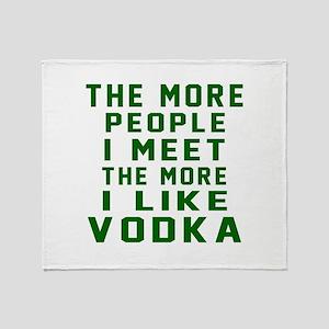 I Like Vodka Throw Blanket