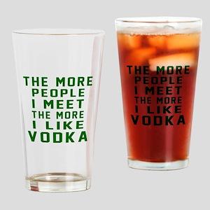 I Like Vodka Drinking Glass