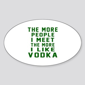 I Like Vodka Sticker (Oval)