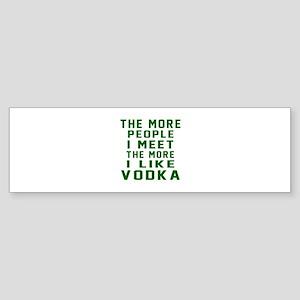 I Like Vodka Sticker (Bumper)