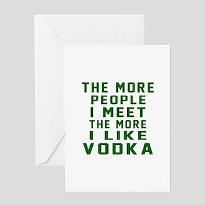 I Like Vodka Greeting Card