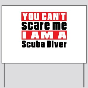 I Am Scuba Diving Player Yard Sign