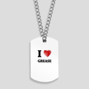 I love Grease Dog Tags