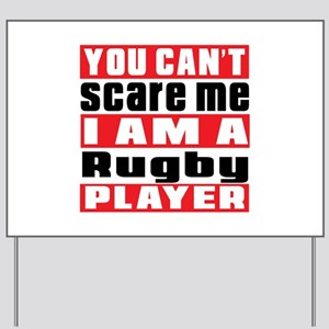 I Am Rugby Player Yard Sign