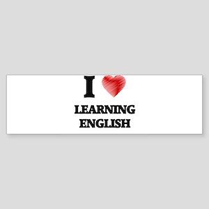 I love Learning English Bumper Sticker
