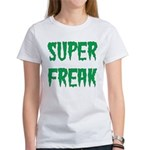 Super Freak Women's T-Shirt