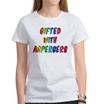 Gifted with Aspergers Women's T-Shirt