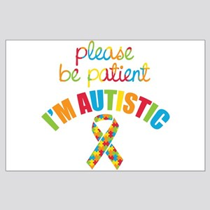I'm Autistic Large Poster