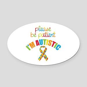 I'm Autistic Oval Car Magnet