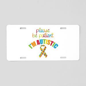 I'm Autistic Aluminum License Plate