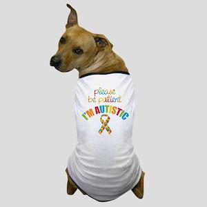 I'm Autistic Dog T-Shirt