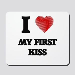 I love My First Kiss Mousepad