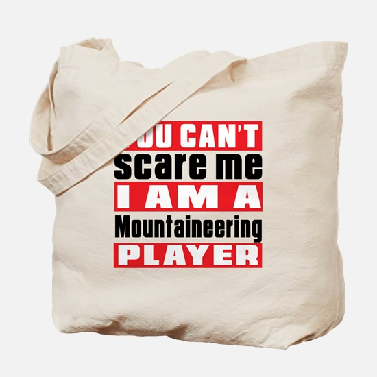 I Am Mountaineering Player Tote Bag
