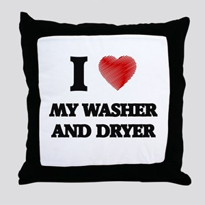 I love My Washer And Dryer Throw Pillow