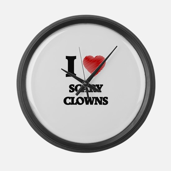 I love Scary Clowns Large Wall Clock