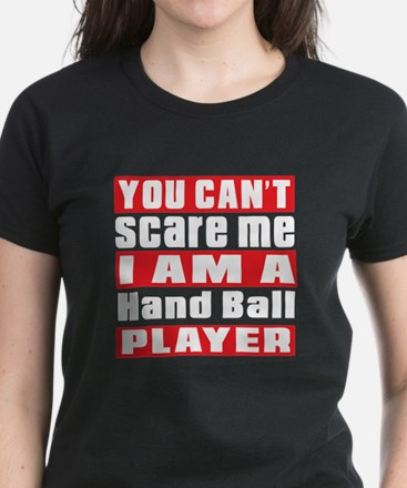 I Am Hand Ball Player Women's Dark T-Shirt