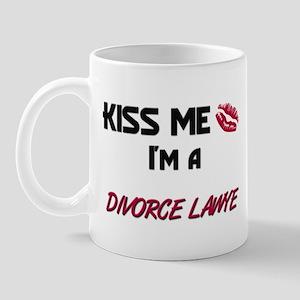 Kiss Me I'm a DIVORCE LAWYE Mug