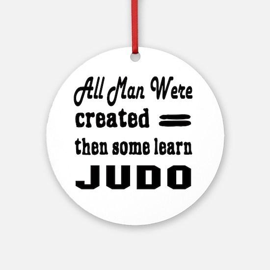 Some Learn Judo Round Ornament