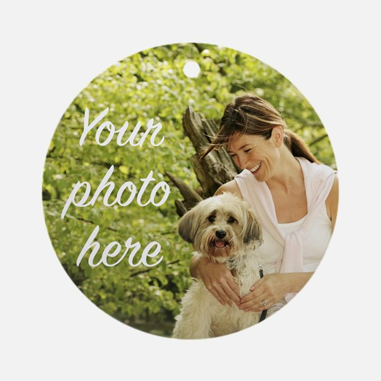Your Photo Here Round Ornament