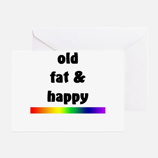 Old Fat & Happy Greeting Card