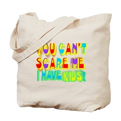 You Can't Scare Me - Kids Redo Tote Bag