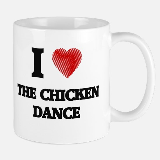 I love The Chicken Dance Mugs