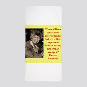 Eleanor Roosevelt quote Beach Towel