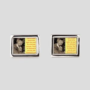 Eleanor Roosevelt quote Rectangular Cufflinks