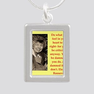 Eleanor Roosevelt quote Necklaces