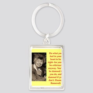 Eleanor Roosevelt quote Keychains