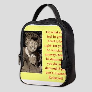 Eleanor Roosevelt quote Neoprene Lunch Bag