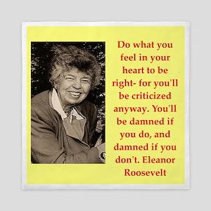 Eleanor Roosevelt quote Queen Duvet