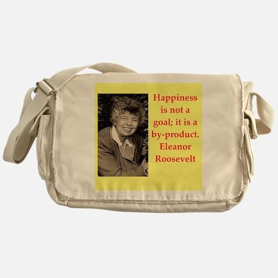 Eleanor Roosevelt quote Messenger Bag