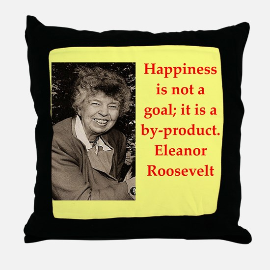 Eleanor Roosevelt quote Throw Pillow
