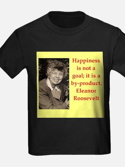 Eleanor Roosevelt quote T-Shirt