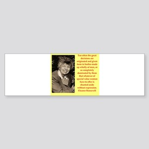 Eleanor Roosevelt quote Bumper Sticker