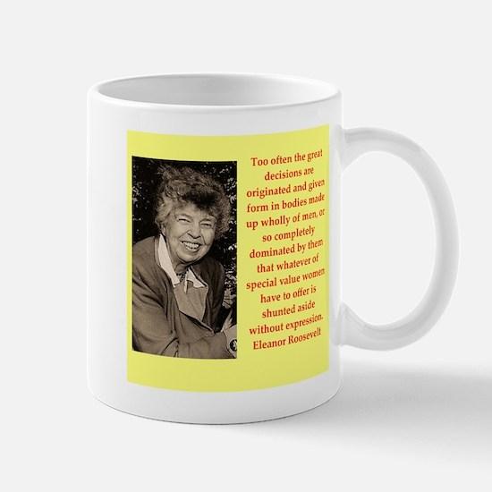 Eleanor Roosevelt quote Mugs