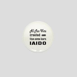 Some Learn Iaido Mini Button