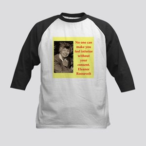 Eleanor Roosevelt quote Baseball Jersey