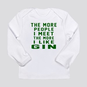 I Like Gin Long Sleeve Infant T-Shirt