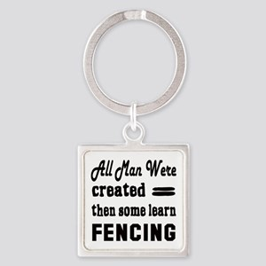 Some Learn Fencing Square Keychain