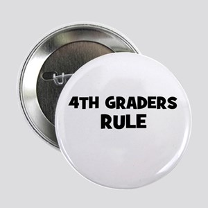4th Graders Rule Button