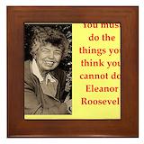 Eleanor roosevelt quote Framed Tiles