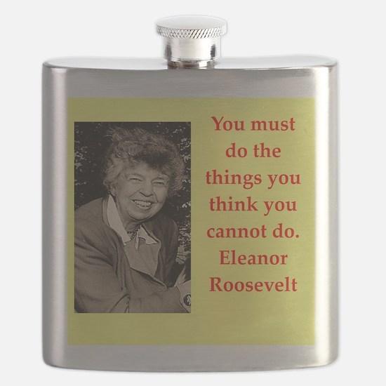 Eleanor Roosevelt quote Flask