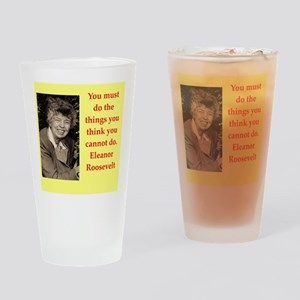 Eleanor Roosevelt quote Drinking Glass