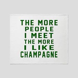 I Like Champagne Throw Blanket