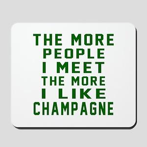 I Like Champagne Mousepad
